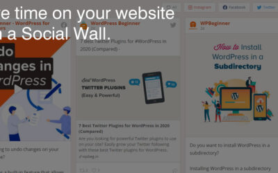 """ONE WALL TO RULE THEM ALL: How To Build Your """"Social Wall."""""""